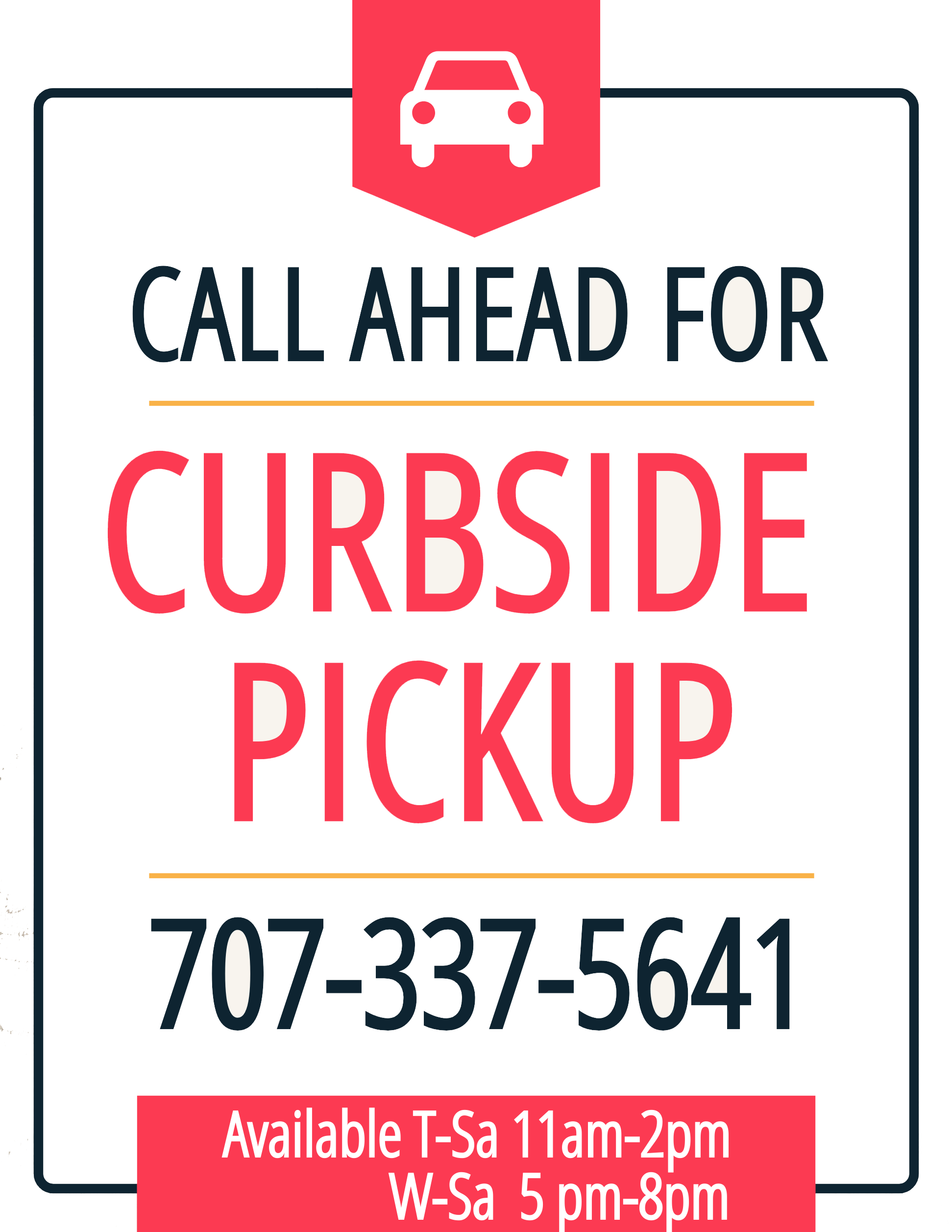 Curbside, No-Contact Pickups